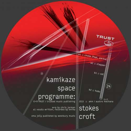 Kamikaze Space Programme - Stokes Croft EP [Trust TRUST24] (27 April 2015)