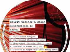 Spirit Catcher & Raxon - Superimposed EP [Gruuv GRU043] (27 April, 2015)