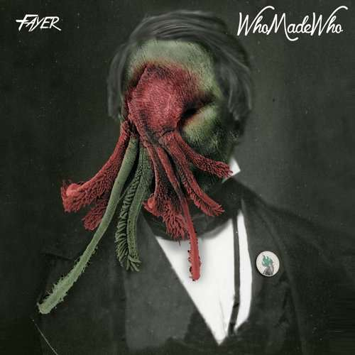 WhoMadeWho - Dreams (Remixes) [Fayer FAY003] (06 April, 2015)