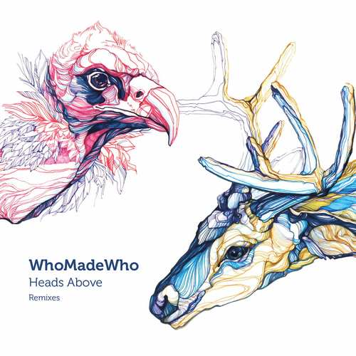 WhoMadeWho - Heads Above (Remixes) EP [Shanti Moscow Radio SMR002] (20 April, 2015)