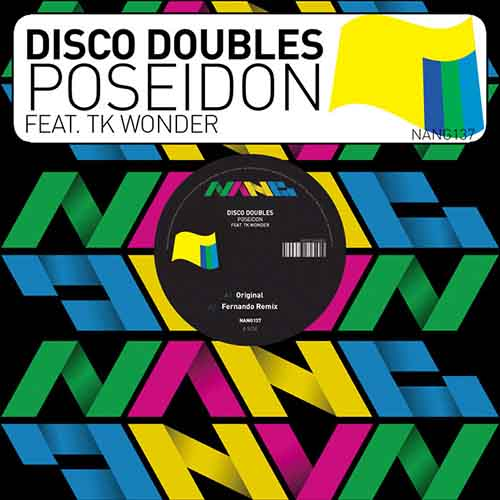 Disco Doubles feat Tk Wonder - Poseidon EP [Nang Records NANG137] (4 May, 2015)