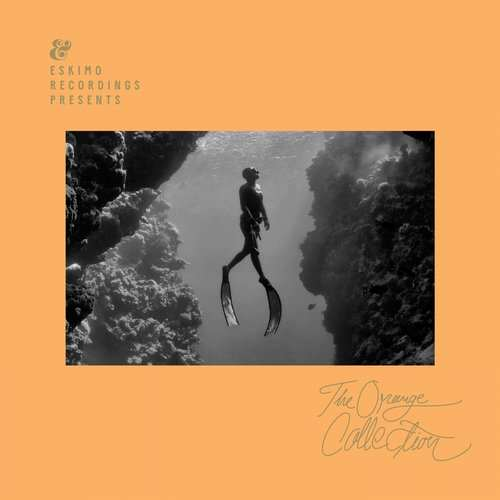 The Orange Collection [Eskimo Recordings 541416507080D] (4 May, 2015)
