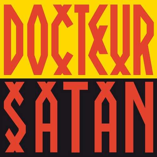 Docteur Satan - Docteur Satan EP [I'm A Cliche CLICHE061] (1 June, 2015)