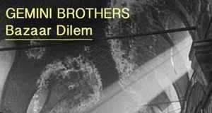 Gemini Brothers - Bazaar Dilem EP [Nein Records NEIN032] (15 June, 2015)