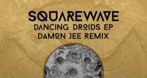 Squarewave - Dancing Droids EP [Melomana Records MEL006] (12 June, 2015)