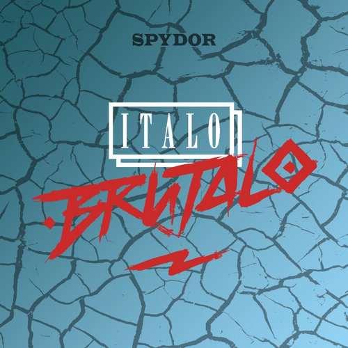 Italo Brutalo - Spydor EP [Nein Records NEIN037] (27 July, 2015)