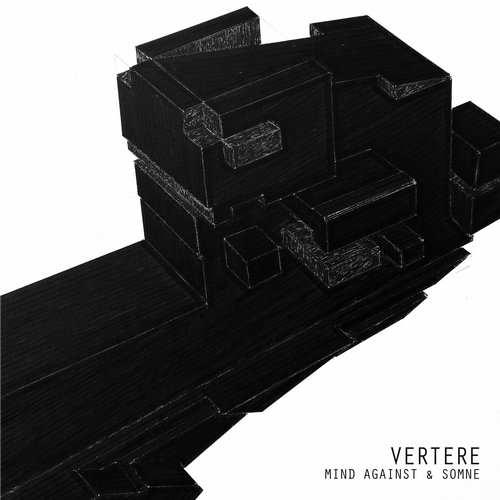 Mind Against & Somne - Vertere EP [Life And Death LAD023] (29 June, 2015)