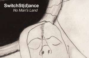 SwitchSt(d)ance - No Man's Land EP [Areal Records AREAL076] (20 July, 2015)