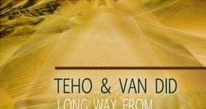 tEho & Van Did - Long Way From Huacachina EP [Grrreat Recordings GRRR016] (23 June, 2015)