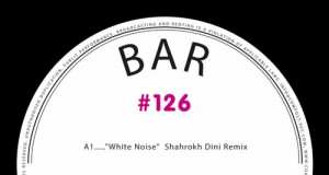 BAR - Compost Black Label #126 - White Noise EP [Compost Records CPT468-1] (17 July, 2015)