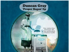 Duncan Gray - Proper Bogan EP [Play Pal Music PP 008] (3 August, 2015)