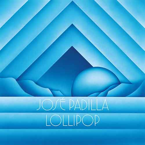 Jose Padilla - Lollipop (Remixes) EP [International Feel Recordings IFEEL046] (28 August, 2015)