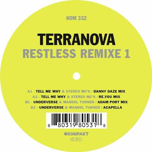 Terranova - Restless Remixe 1 EP [Kompakt KOMPAKT332] (18 August, 2015)