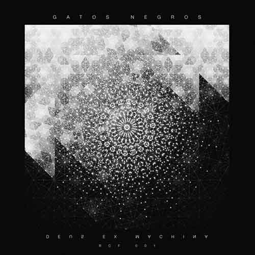 Gatos Negros - Deus Ex Machina EP [Rotten City Files RCF 001] (7 September, 2015)