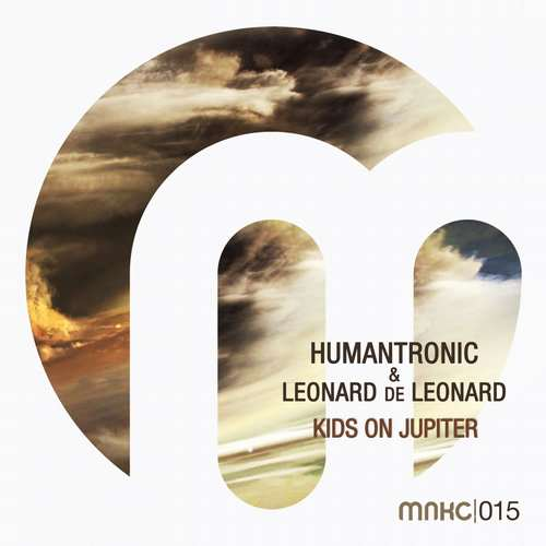 Humantronic & Leonard de Leonard - Kids on Jupiter EP [Manakacha MNKC015] (4 September, 2015)