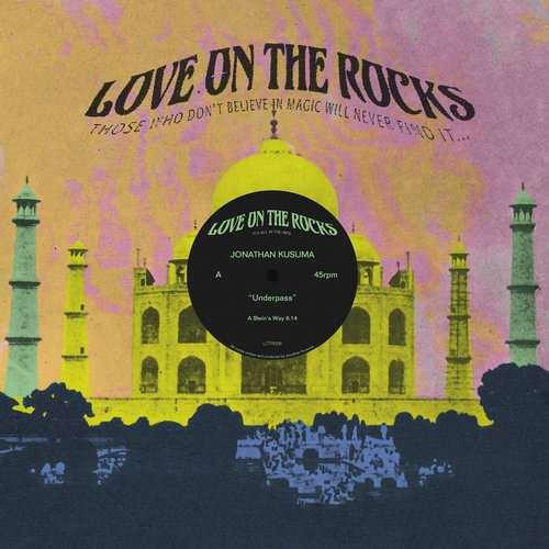 Jonathan Kusuma - Underpass EP [Love On The Rocks LOTR006] (14 September, 2015)