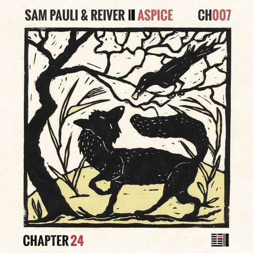 Sam Pauli & Reiver - Aspice EP [Chapter 24 Records CH007] (28 August, 2015)