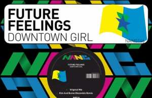 Future Feelings - Downtown Girl EP [Nang Records NANG146] (25 September, 2015)