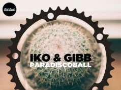 Iko & Gibb - Paradiscoball EP [Tici Taci TICITACI027] (18 December, 2015)