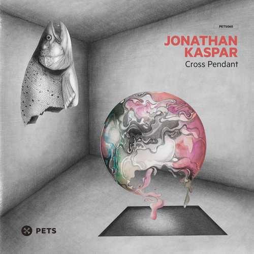 Jonathan Kaspar - Cross Pendant EP [Pets Recordings PETS060] (4 December, 2015)