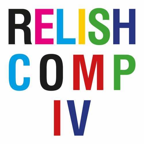 Relish Compilation IV [Relish Recordings RR081] (4 December, 2015)