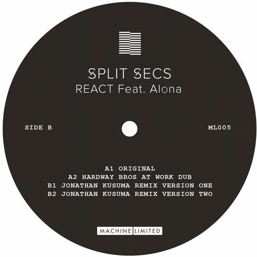 Split Secs - React (feat. Alona) EP [Machine Limited ML005] (25 December, 2015)