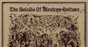 The Suicide of Western Culture- Long Life Death! Down With Intelligence [El Segell del Primavera PS023] (20 November, 2015)