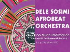 Dele Sosimi Afrobeat Orchestra - Too Much Information (Remixes) EP [Rainy City Music RCM024] (25 December, 2015)