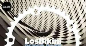 LosBikini - Pysco Rate EP [Tici Taci TICITACI 028] (15 January, 2016)