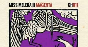 Miss Melera - Magenta EP [Chapter 24 Records CH011] (15 Janury, 2016)