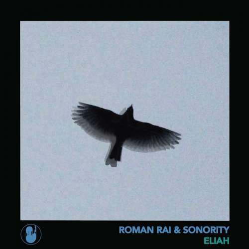 Roman Rai & Sonority - Eliah EP [Deepwave Records DWR015] (11 January, 2016)