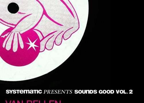 Van Bellen - Let Me Take You (On a Journey) (Systematic Presents Sounds Good, Vol. 2) EP [Systematic Recordings SYSTDIGI16] (15 January, 2016)