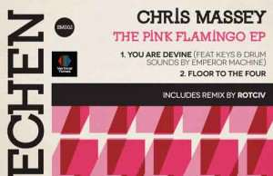 Chris Massey - The Pink Flamingo EP [Sprechen Music SM 002] (1 February, 2016)