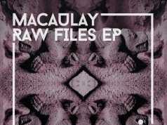 Macaulay – Raw Files [Melómana Records] (2016)