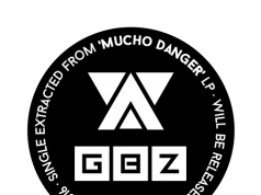 Gameboyz – Mucho Danger [Melómana Records] (2016)