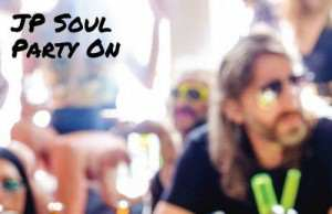 JP Soul – Party On [Roam Recordings] (2016)