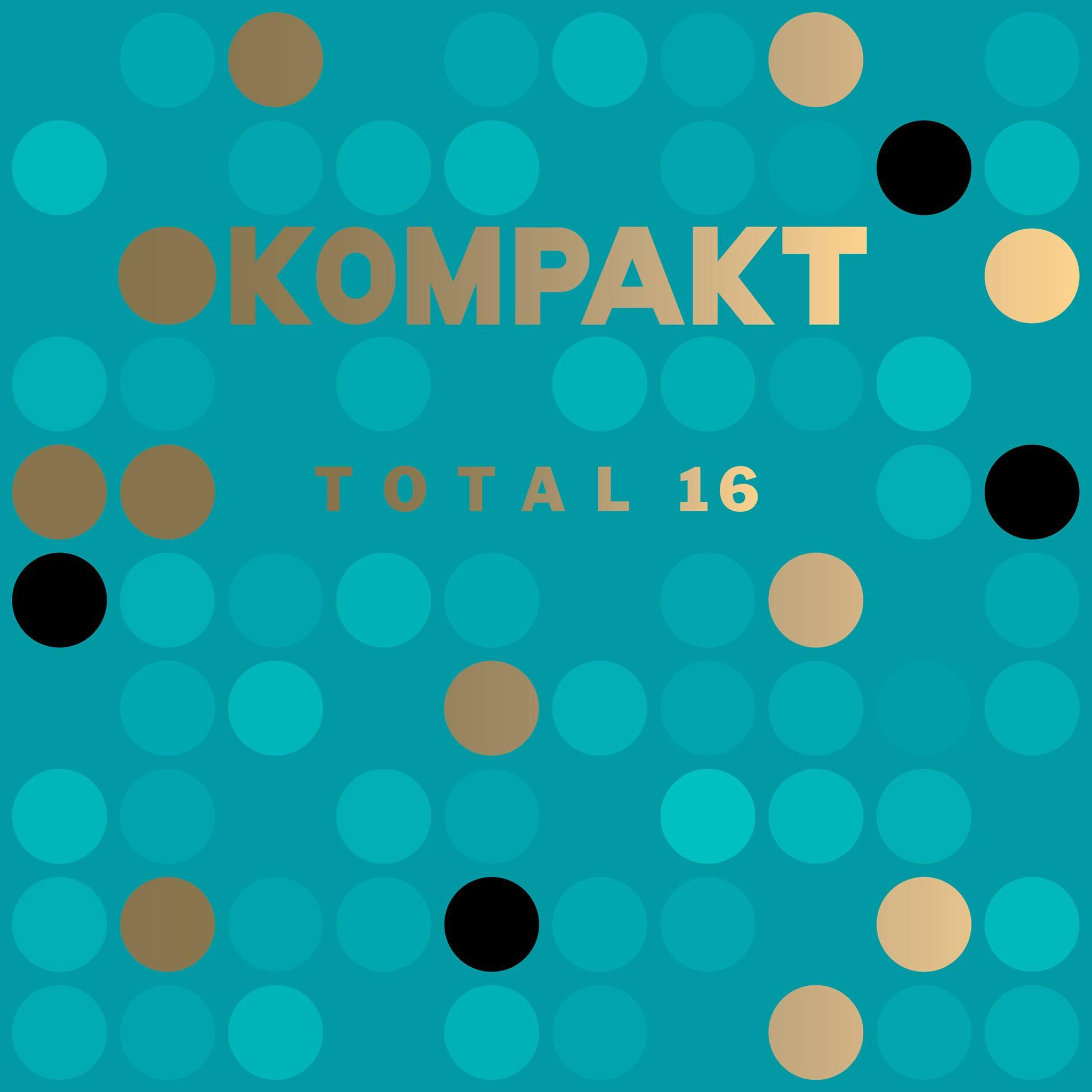 Kompakt: Total 16 [Kompakt Records] (2016)
