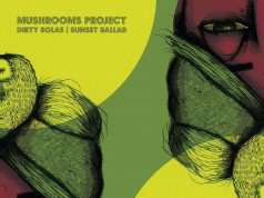 Mushrooms Project – Dirty Bolas/Sunset Ballard [Leng Records] (2016)