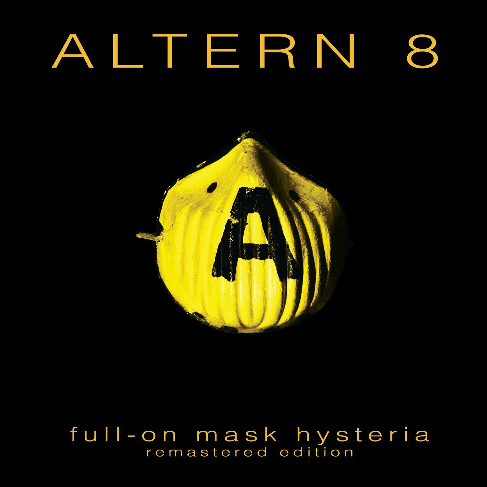 Altern 8- Full­ On.. Mask Hysteria (Remastered Edition) ­ [Network/Blech]­ (2016)