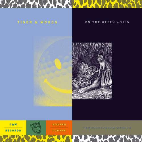 Tiger and Woods – On The Green Again [T&W Records] (2016)