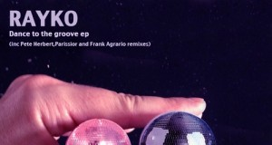 Rayko – Dance To The Groove [SPA021] (2016)