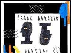 Frank Agrario – Uno Dos [TOM TOM DISCO] (2017)