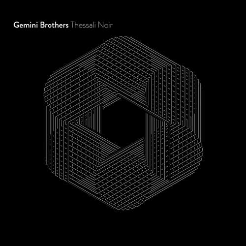 Gemini Brothers - Thesalli Noir EP