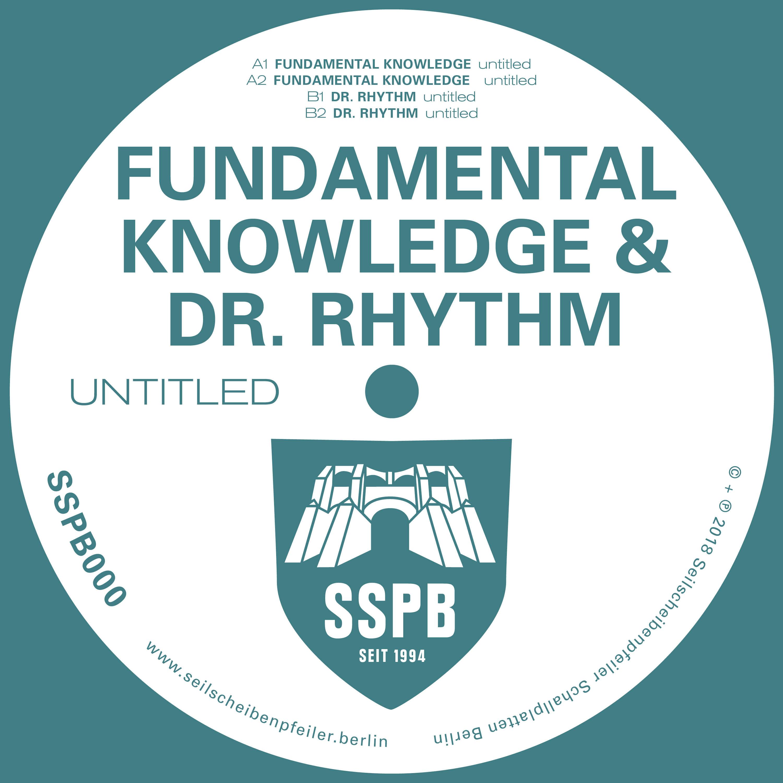 Fundamental Knowledge & Dr. Rhythm [SSPB Records] (2018)