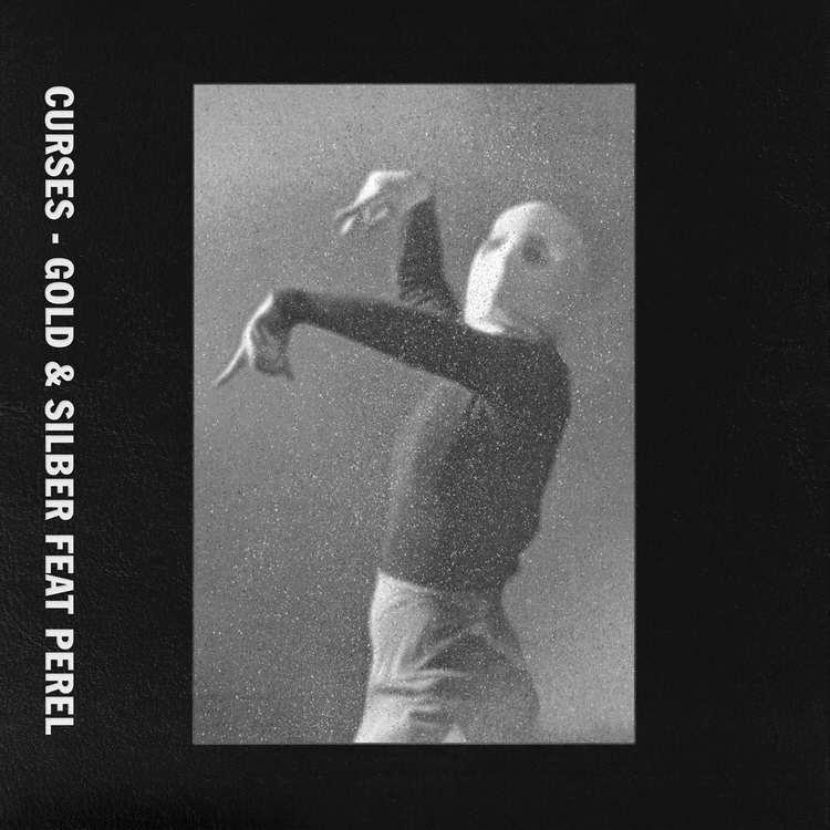Curses feat. Perel - Gold & Silber [Dischi Autunno] (2018)