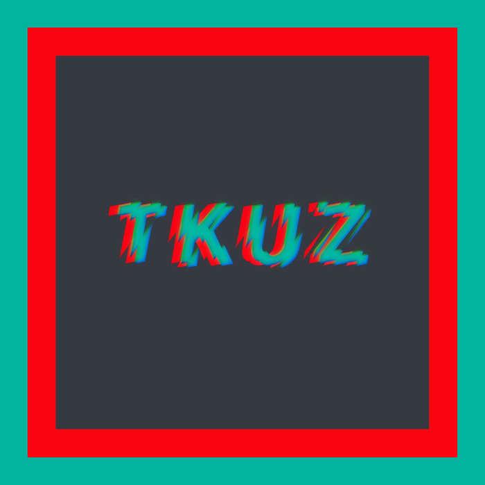 Tkuz - Delincuente [Nein Records] (2018)