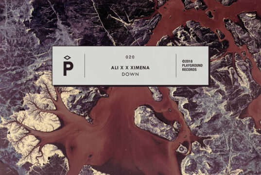 Ali X x Ximena - Down [Playground Records] (2018)
