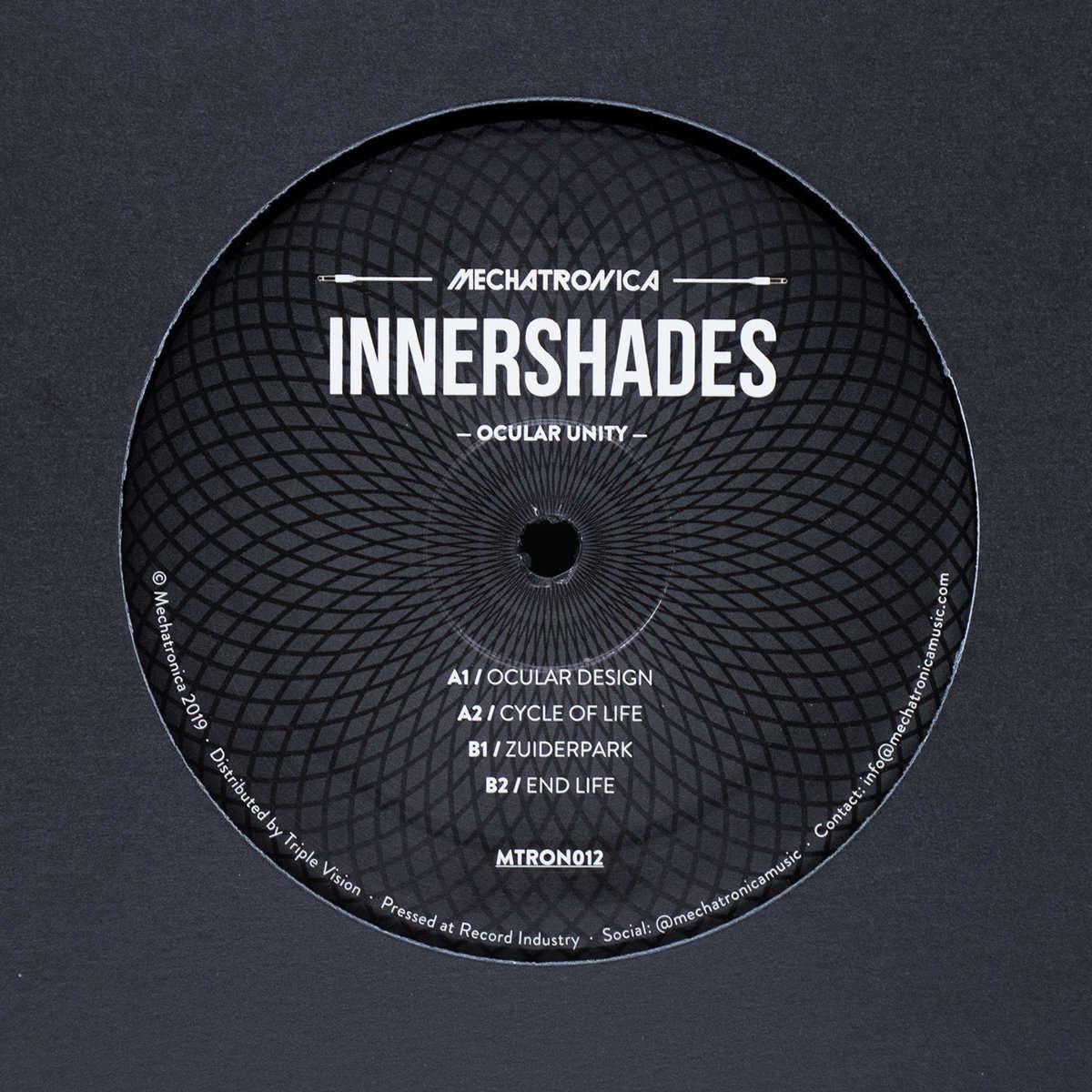 Innershades - Ocular Unity [Mechatronica] 2019