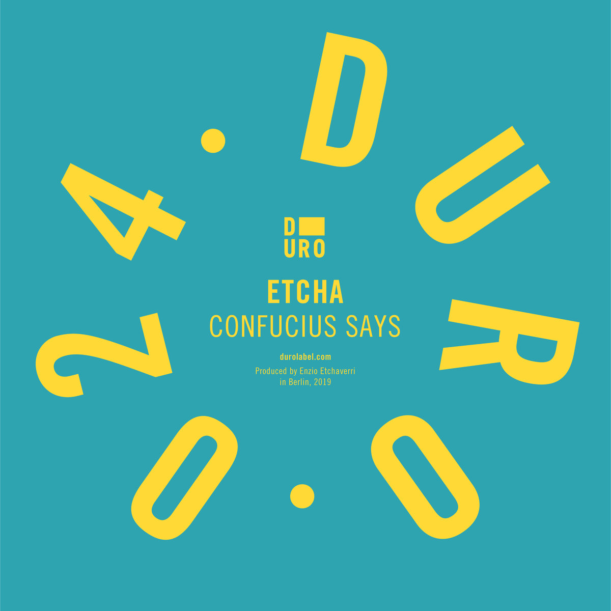 Etcha - Confucius Says [Duro Records] (2019)