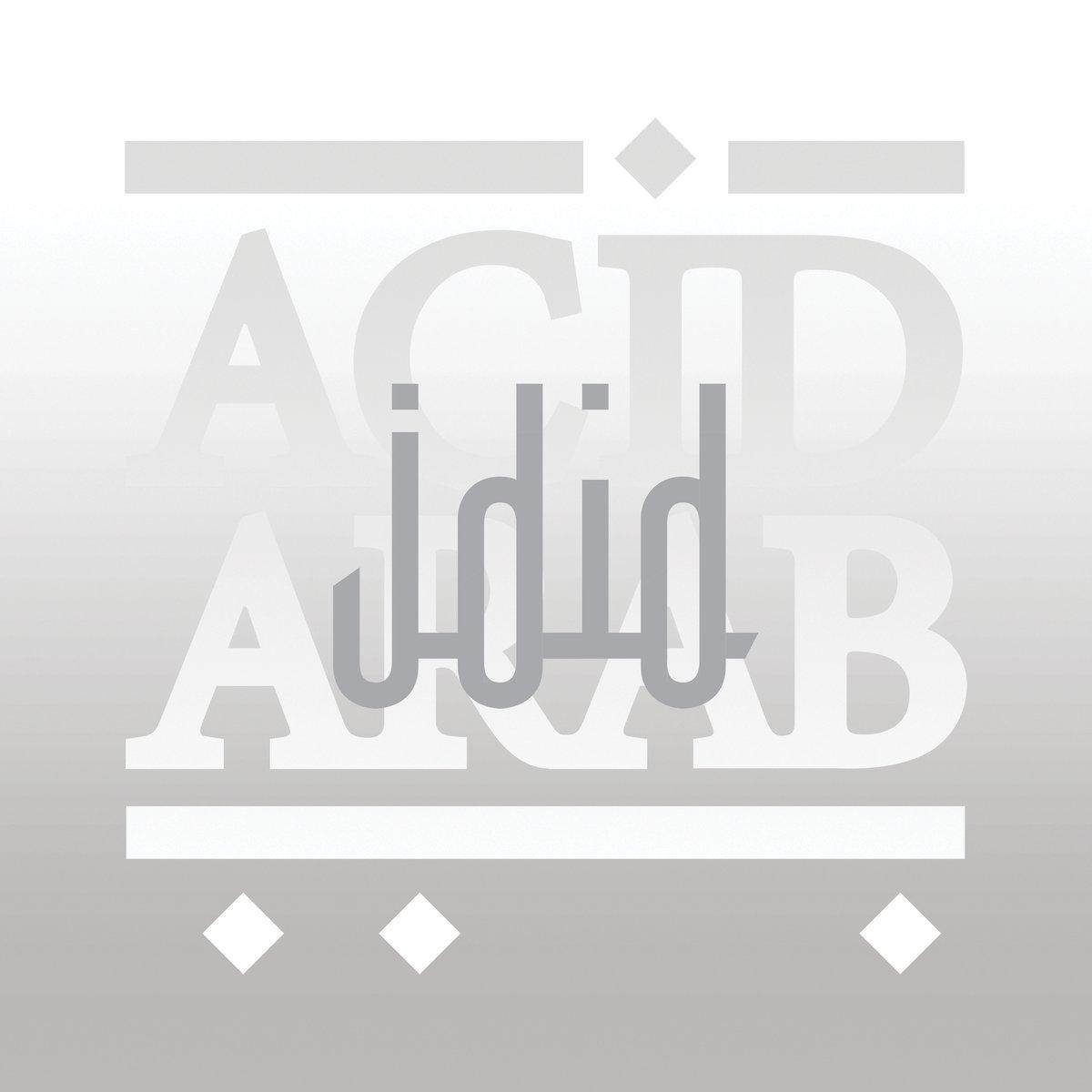 Acid Arab - Jdid [Crammed Discs] (2019)